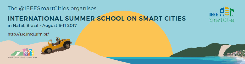International Summer School on Smart Cities in Natal, Brazil, 6-11 August 2017