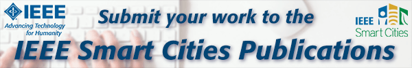 Submit your work to the IEEE Smart Cities Publications